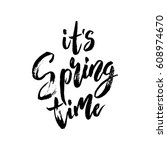 it is spring time postcard.... | Shutterstock . vector #608974670
