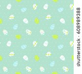 seamless pattern with easter... | Shutterstock .eps vector #608989388