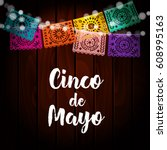 mexican cinco de mayo greeting... | Shutterstock .eps vector #608995163