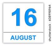august 16. day on the calendar. ... | Shutterstock . vector #608998964