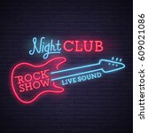 rock show sign. bright... | Shutterstock .eps vector #609021086