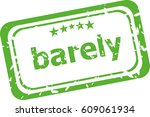 barely on rubber stamp over a... | Shutterstock . vector #609061934