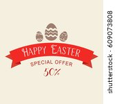 easter sale special offer with... | Shutterstock .eps vector #609073808