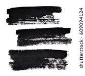 set of black bold brush strokes ... | Shutterstock . vector #609094124