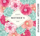 mother's day greeting card with ... | Shutterstock .eps vector #609121088
