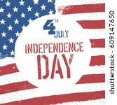 4th july independence day.... | Shutterstock .eps vector #609147650