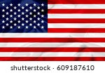 united states flag of silk 3d... | Shutterstock . vector #609187610