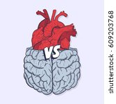 heart vs brain. concept of mind ... | Shutterstock .eps vector #609203768