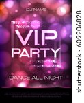 neon sign. v.i.p. party. disco... | Shutterstock .eps vector #609206828