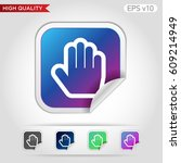 colored icon or button of hand... | Shutterstock .eps vector #609214949