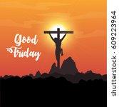 good friday   Shutterstock .eps vector #609223964
