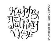 hand lettering happy father's... | Shutterstock .eps vector #609245900