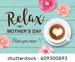 flat lay style mother's day... | Shutterstock .eps vector #609300893