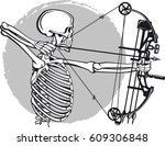 human skeleton aiming with bow... | Shutterstock .eps vector #609306848