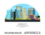 a modern city with skyscrapers. ... | Shutterstock .eps vector #609308213