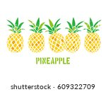 illustration of a pineapple | Shutterstock .eps vector #609322709
