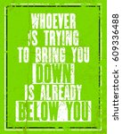 inspiring motivation quote with ... | Shutterstock .eps vector #609336488