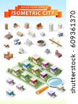build your own isometric city . ... | Shutterstock .eps vector #609361370