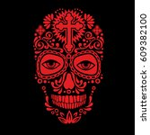 holy death  day of the dead ... | Shutterstock .eps vector #609382100