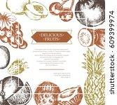 side fruit frame   vector... | Shutterstock .eps vector #609399974