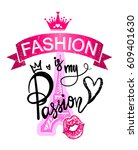 fashion is my passion. girlish... | Shutterstock .eps vector #609401630