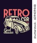 vector illustration. retro car...   Shutterstock .eps vector #609409448