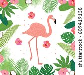flamingo frame leaf tropical... | Shutterstock .eps vector #609419138
