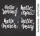 hello  spring  march  april ... | Shutterstock .eps vector #609427184