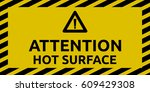 hot surface sign | Shutterstock .eps vector #609429308