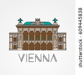 vienna state opera   the symbol ... | Shutterstock .eps vector #609445838