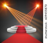 red carpet with round podium.... | Shutterstock .eps vector #609455870