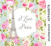 i love paris invitation card.... | Shutterstock .eps vector #609468878
