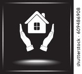 house in hands sign icon ... | Shutterstock .eps vector #609486908