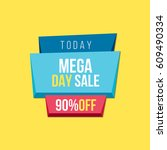 mega day sale banner templates | Shutterstock .eps vector #609490334