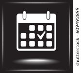 calendar sign icon  vector... | Shutterstock .eps vector #609492899