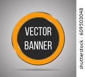 round vector banner white metal ... | Shutterstock .eps vector #609503048