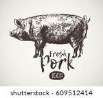graphical pig and inscription ... | Shutterstock .eps vector #609512414