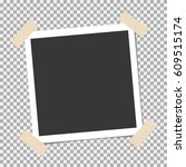 photo frame with sticky tape on ... | Shutterstock .eps vector #609515174