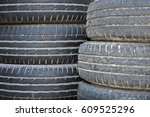 old used car tires.  | Shutterstock . vector #609525296