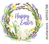 happy easter lettering.spring... | Shutterstock .eps vector #609531788