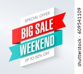 big sale weekend  special offer ... | Shutterstock .eps vector #609541109