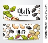 banners with cashew  sunflower  ... | Shutterstock .eps vector #609542324