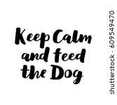 dog hand written lettering.... | Shutterstock .eps vector #609549470