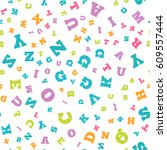 colorful letter pattern on... | Shutterstock .eps vector #609557444