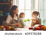healthy food at home. happy... | Shutterstock . vector #609578288