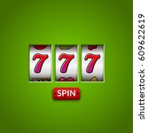lucky seven 777 slot machine.... | Shutterstock .eps vector #609622619