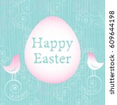 easter card with egg  bird ... | Shutterstock .eps vector #609644198
