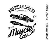 vintage muscle car old grunge... | Shutterstock .eps vector #609645800