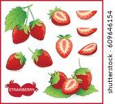 set of strawberry fruit...   Shutterstock .eps vector #609646154