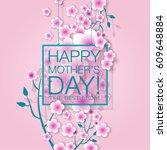 happy mothers day. vector... | Shutterstock .eps vector #609648884